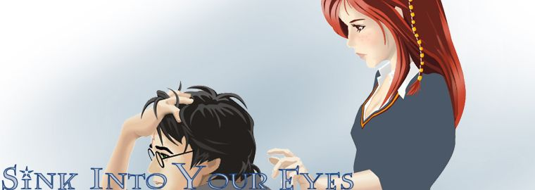 Sink Into Your Eyes :: Sink Into Your Eyes - A Harry/Ginny